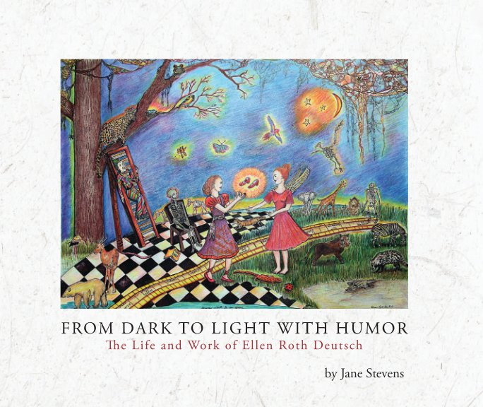 View From Dark to Light with Humor by Jane Stevens