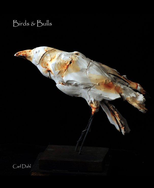 View Birds & Bulls by Carl Dahl