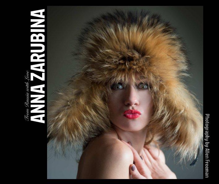 View Anna Zarubina by Allen Freeman