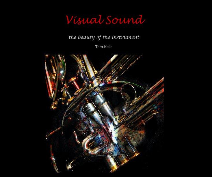 View Visual Sound by Tom Kells