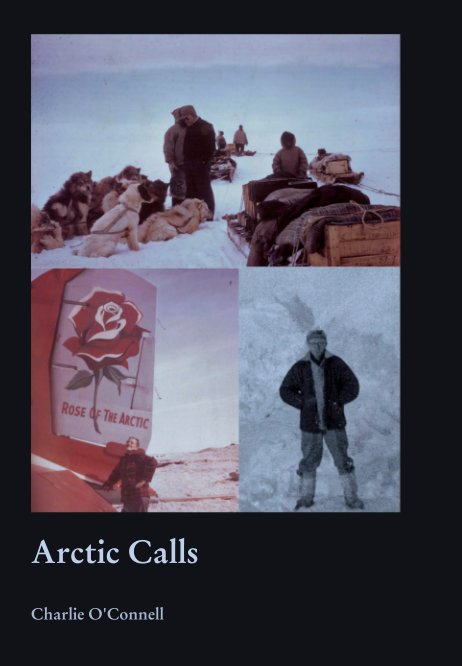 View Arctic Calls by Charlie O'Connell