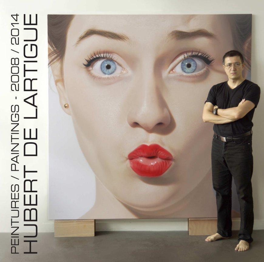 Visualizza Peintures / Paintings 2008-2014 grand / big format di Hubert de Lartigue