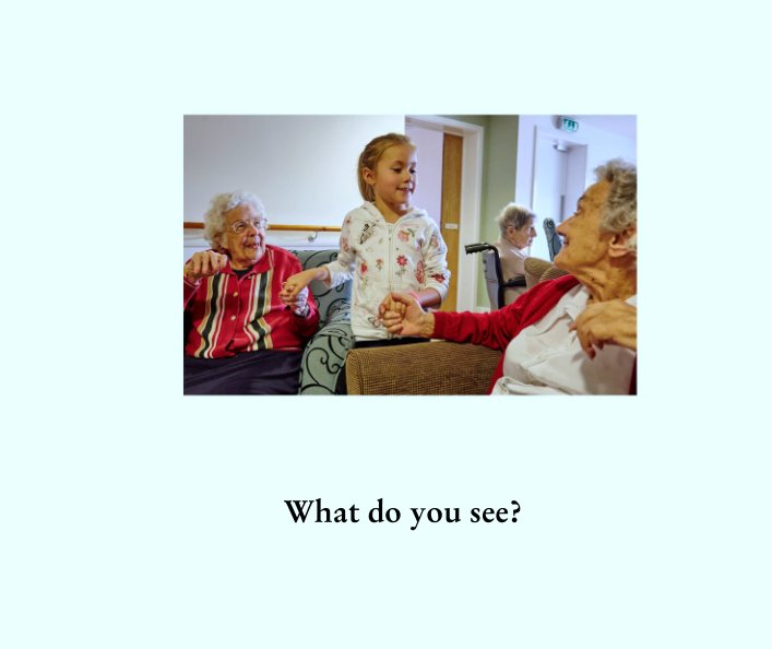 View What do you see? by John Lewis