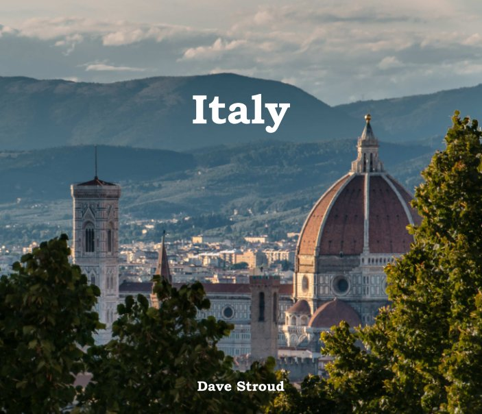 View Italy by Dave Stroud