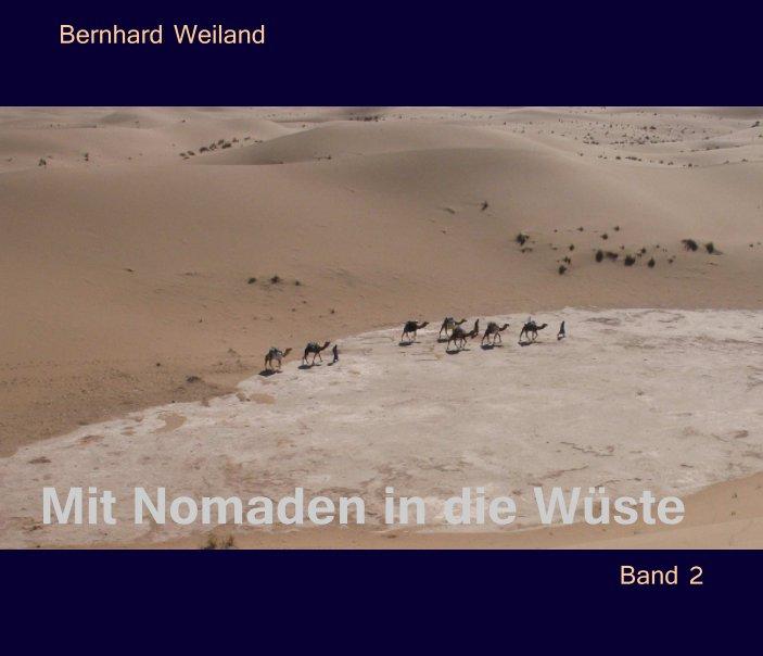 Mit Nomaden in die Wüste II nach Bernhard Weiland anzeigen
