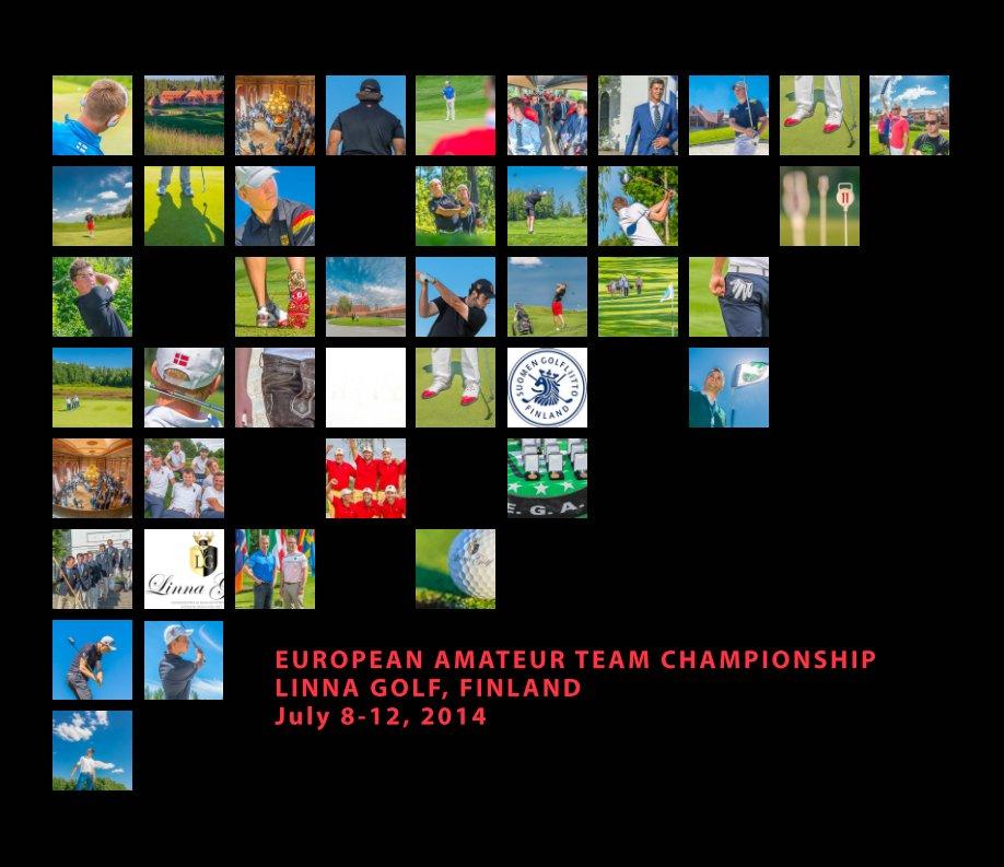 View EUROPEAN AMATEUR TEAM CHAMPIONSHIP, LINNA GOLF, FINLAND (English) by Kjell Paul