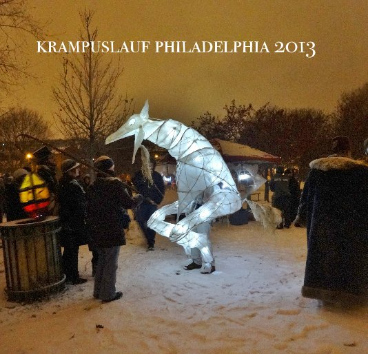 View krampuslauf philadelphia 2013 by krampuslauf philadelphia: parade of spirits
