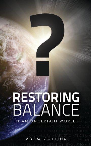 View Restoring Balance by Adam Collins