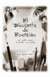 El Dibujante de Esencias book cover