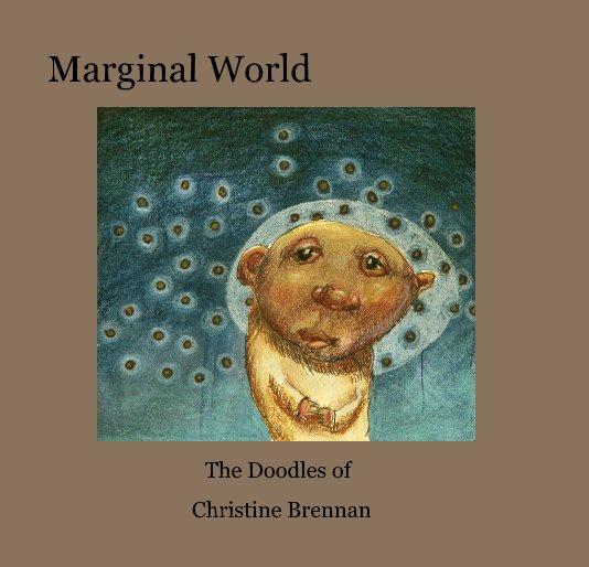 View Marginal World by Christine Brennan