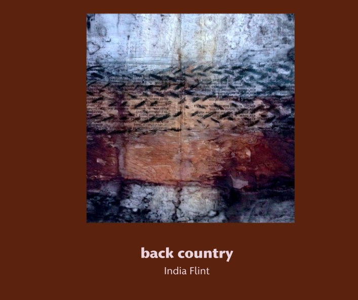 View back country by India Flint