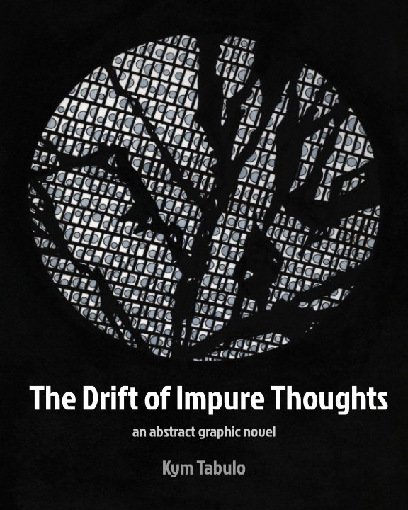 View The Drift of Impure Thoughts by Kym Tabulo