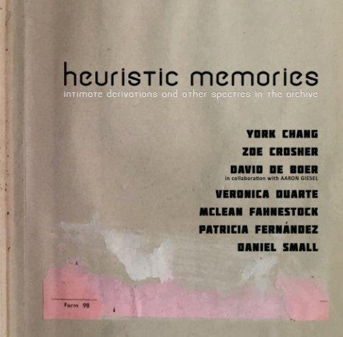 View Heuristic Memories by Cerritos College Art Gallery