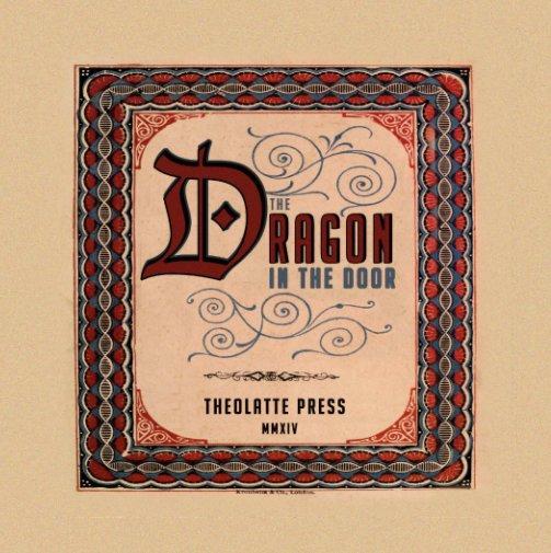 View The Dragon in the Door by Dan DeWitt
