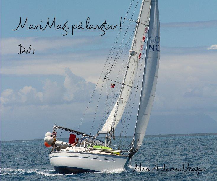 View Mari Magi på langtur! by Mari Andersen Vaagan