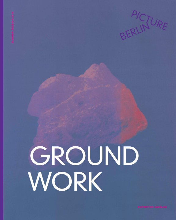 View GROUNDWORK — Softcover by April Gertler / Richard Rocholl