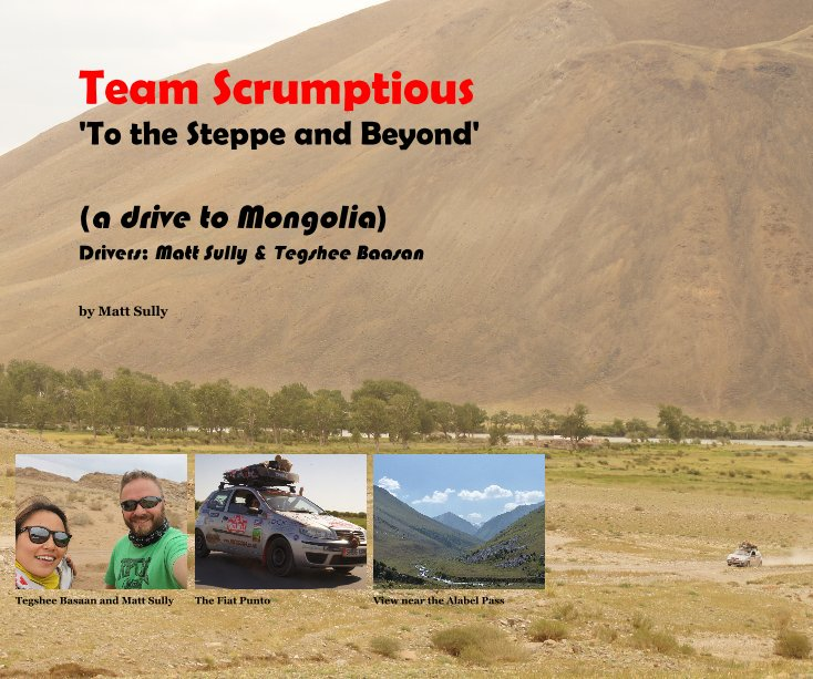 View Team Scrumptious 'To the Steppe and Beyond' by Matt Sully