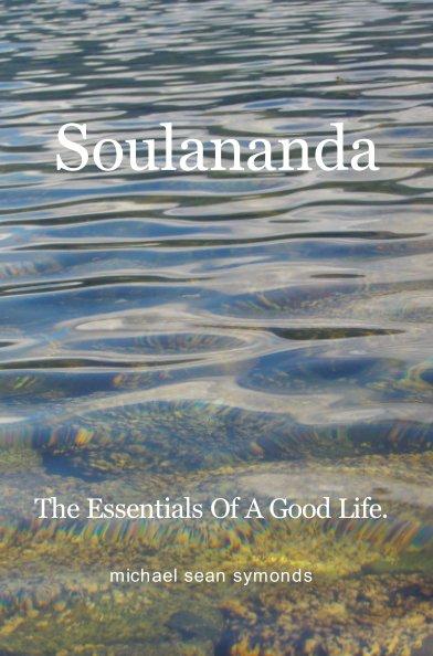 View Soulananda by michael sean symonds