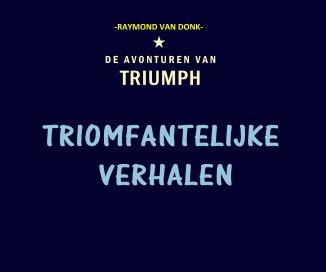 Triomfantelijke verhalen book cover