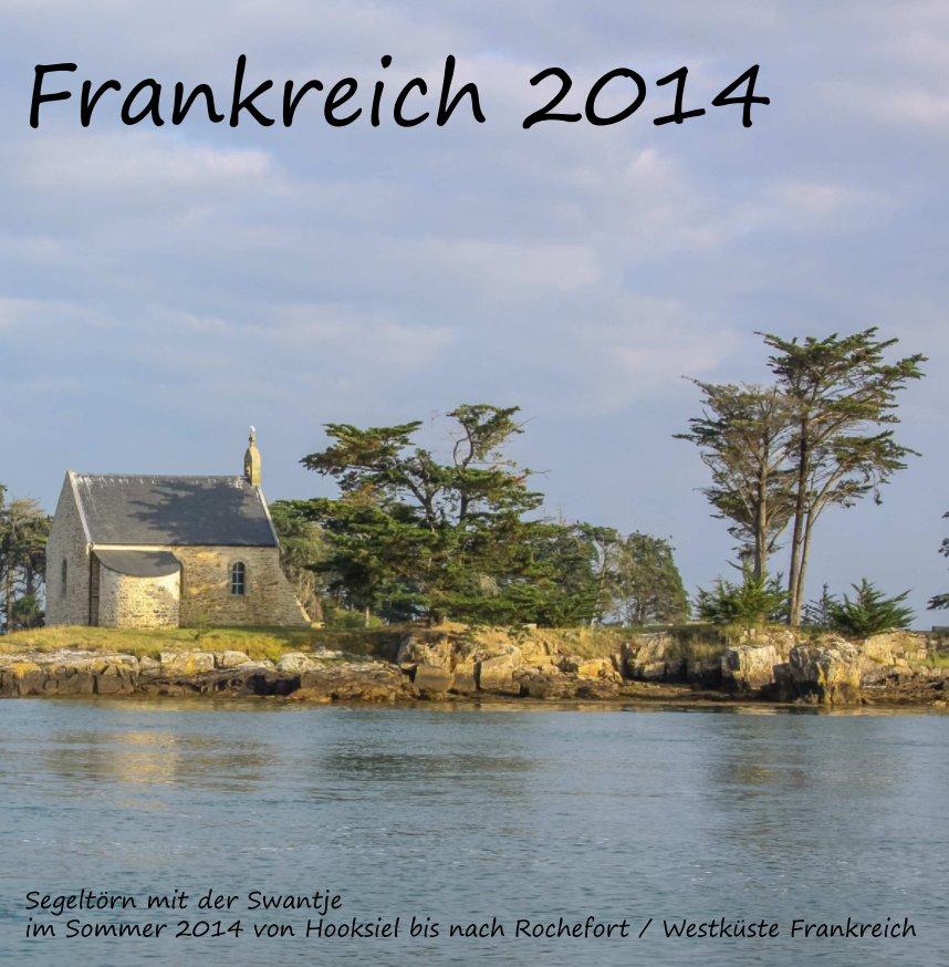 Frankreich 2014 nach Karsten Müller anzeigen