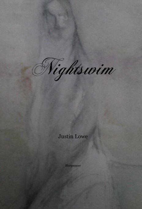 View Nightswim by Justin Lowe
