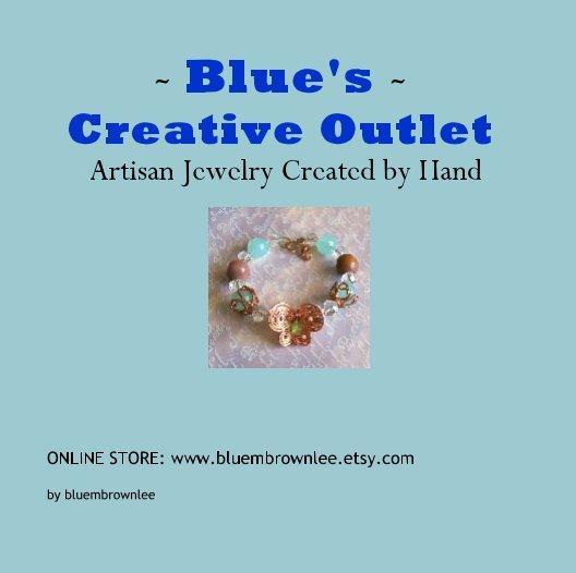 Bekijk ~ Blue's ~ Creative Outlet op bluembrownlee