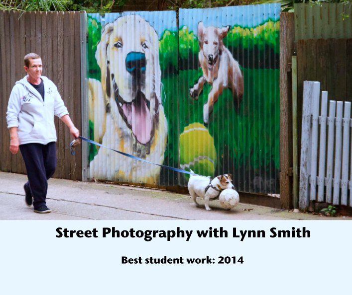 View Street Photography with Lynn Smith by Lynn Smith