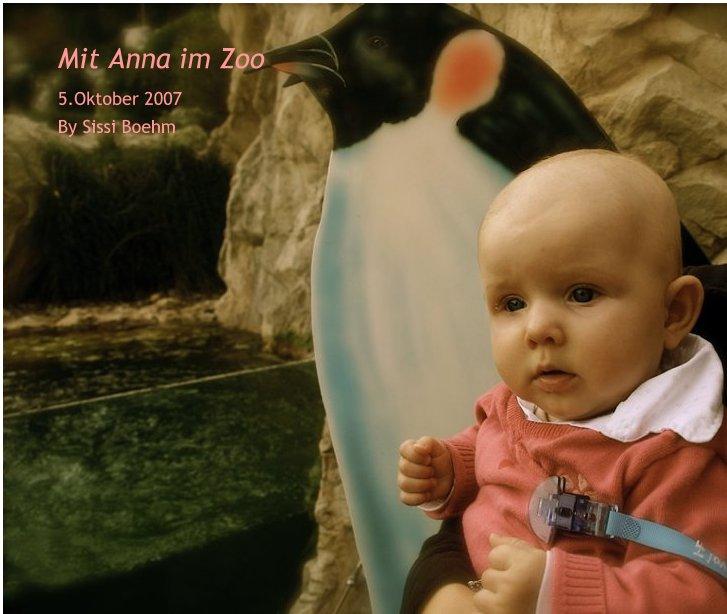 Ver Mit Anna im Zoo/With Anna at the Zoo por Sissi Boehm