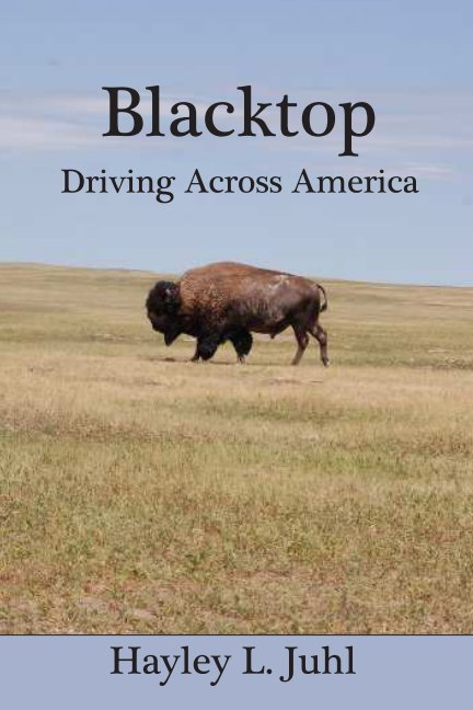 View Blacktop by Hayley L. Juhl