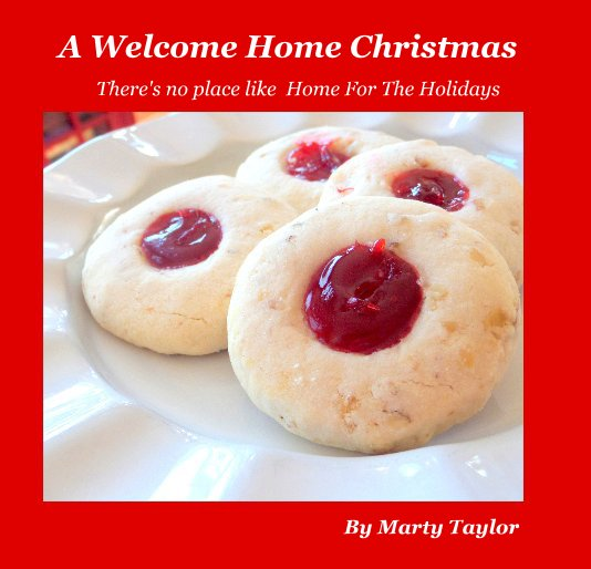 View A Welcome Home Christmas by Marty Taylor