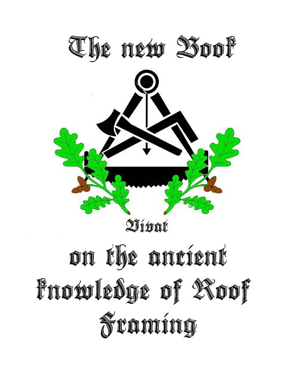 View The new Book on the ancient knowledge of Roof Framing by Bernd Küppers