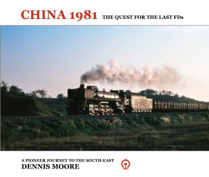 CHINA 1981 : The quest for the last FDs. book cover