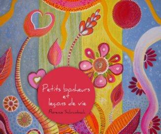Petits bonheurs et leçons de vie book cover