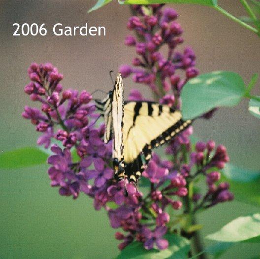 Ver 2006 Garden por Gloria Heizler