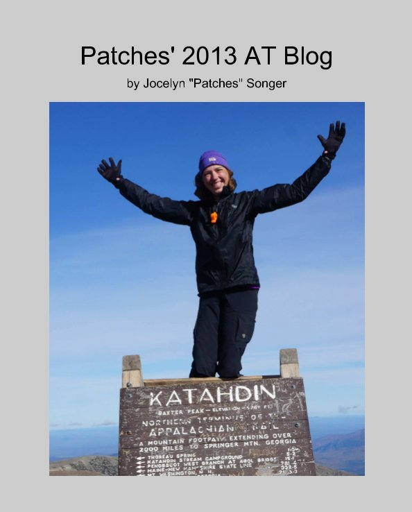 """View Patches' 2013 AT Blog by Jocelyn """"Patches"""" Songer"""