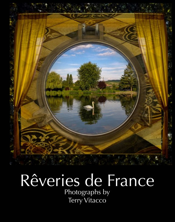 View Rêveries de France by Terry Vitacco