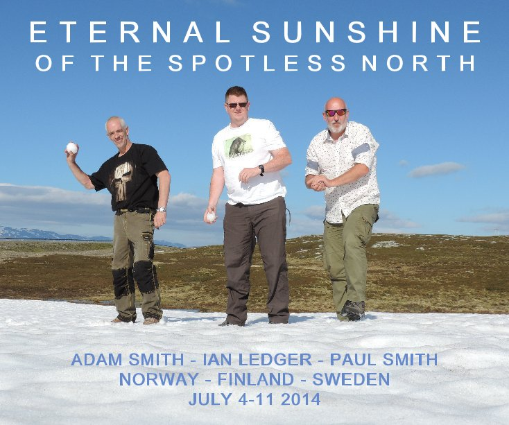 View Eternal Sunshine of the Spotless North by Paul Smith