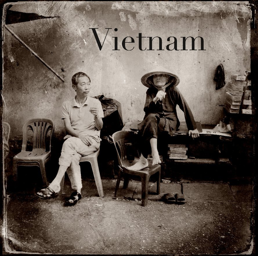 View Vietnam by Scott Irvine & Kim Meinelt
