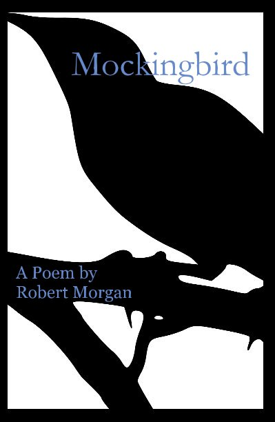 View Mockingbird by Robert Morgan