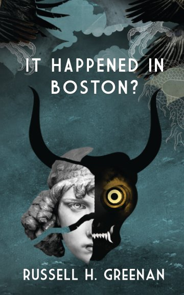 View IT HAPPENED IN BOSTON? by RUSSELL H. GREENAN