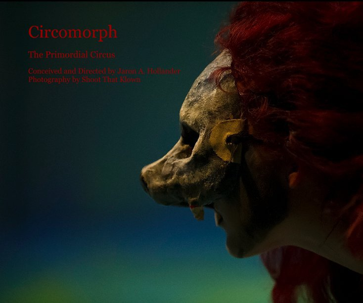 View Circomorph by Photography by Shoot That Klown