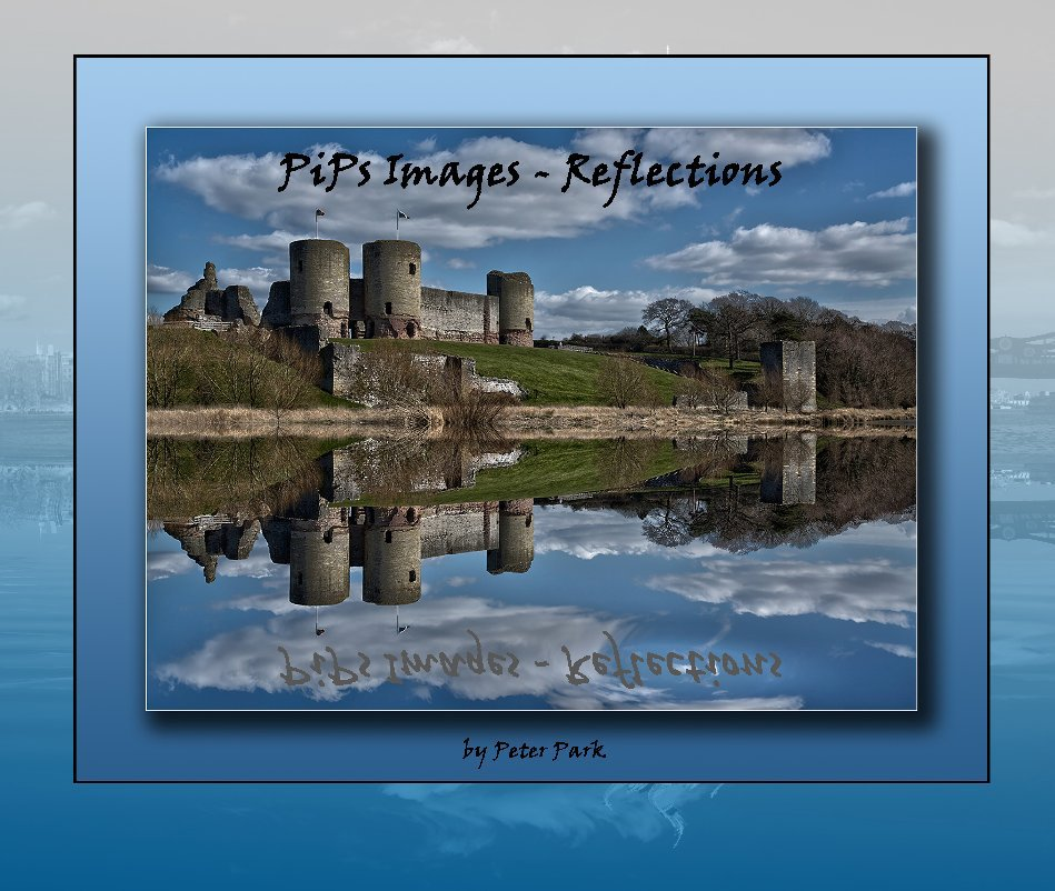 View Pip's Images - Reflections by Peter Park