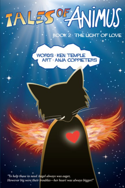 View Tales of Animus - Book 2: The Light of Love by Ken Temple and Anja Coppieters