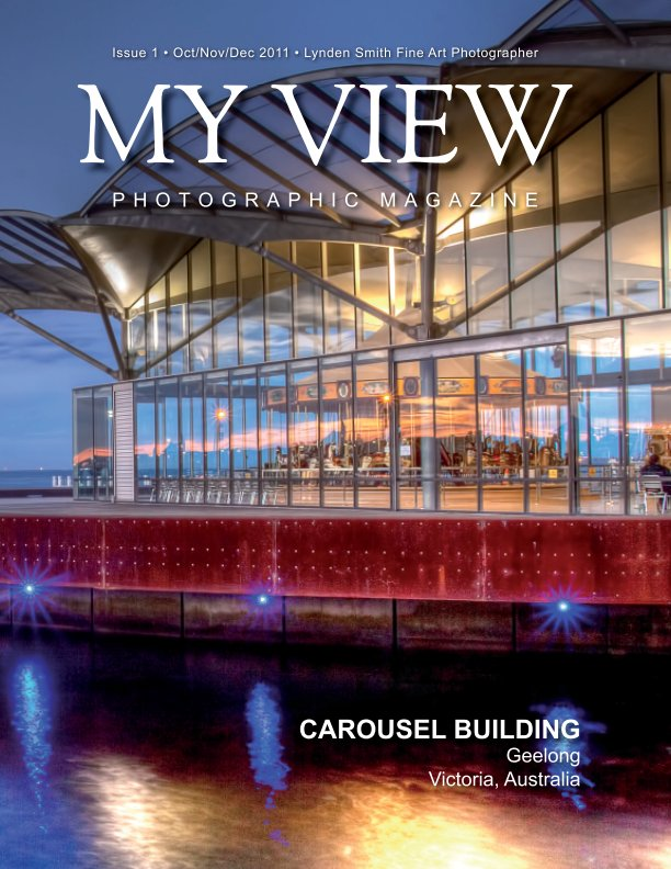 View My View Issue 1 Quarterly Magazine by Lynden Smith
