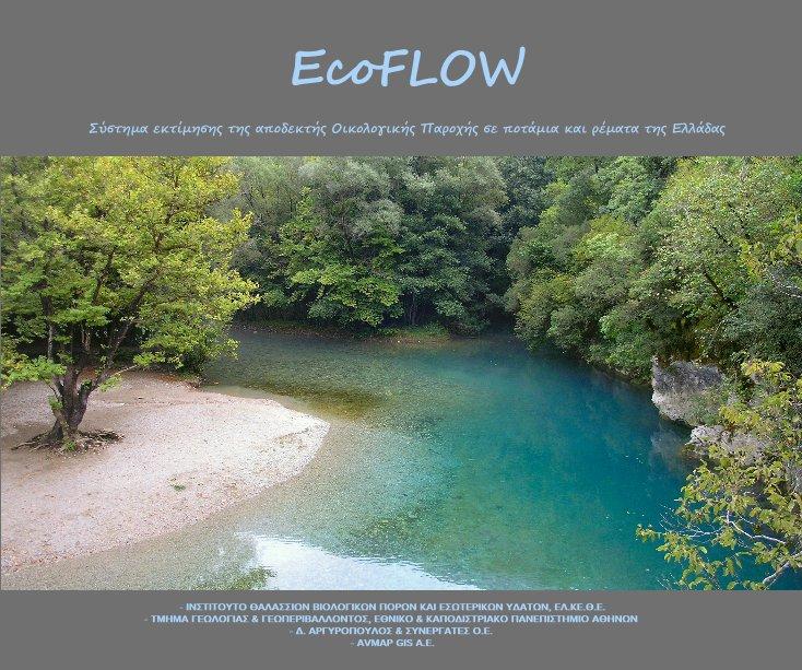 View Σύστημα εκτίμησης της αποδεκτής Oικολογικής Παροχής σε ποτάμια και ρέματα της Ελλάδας by Ι.ΘΑ.ΒΙ.Π.Ε.Υ., ΕΛ.ΚΕ.Θ.Ε.
