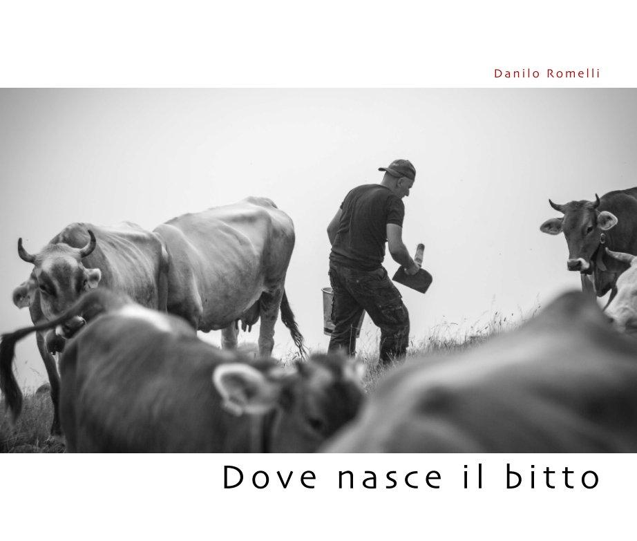 View Dove nasce il bitto by Danilo Romelli