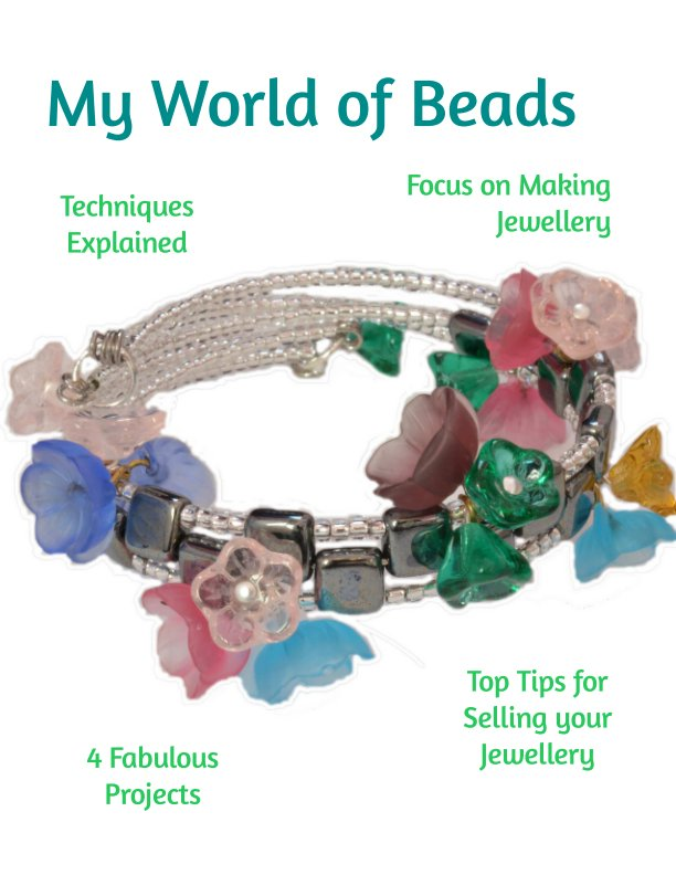 View My World of Beads: Focus on Jewellery Making by Katie Dean