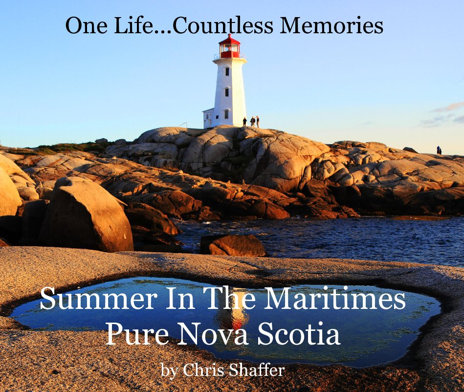View Summer In The Maritimes by Chris Shaffer