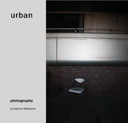 View urban by Sabrina Willekens