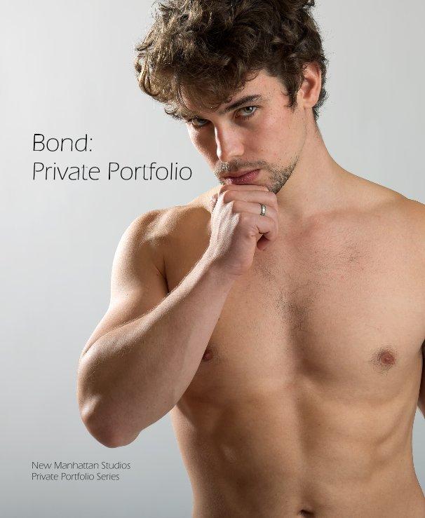 View Bond: Private Portfolio by New Manhattan Studios